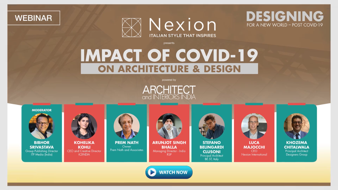 Architect and interiors india, Webinar series, Design post Covid-19, Covid-19, Architects, Interior designers, Prem Nath, Prem Nath & Associates, Kohelika Kohli, K2IndIa, Arunjot Singh Bhalla, RSP, Luca Majocchi, Nexion International, Khozema Chitalwala, Designer Group, Impact of COVID-19 on architecture, Impact of COVID-19 on design, India