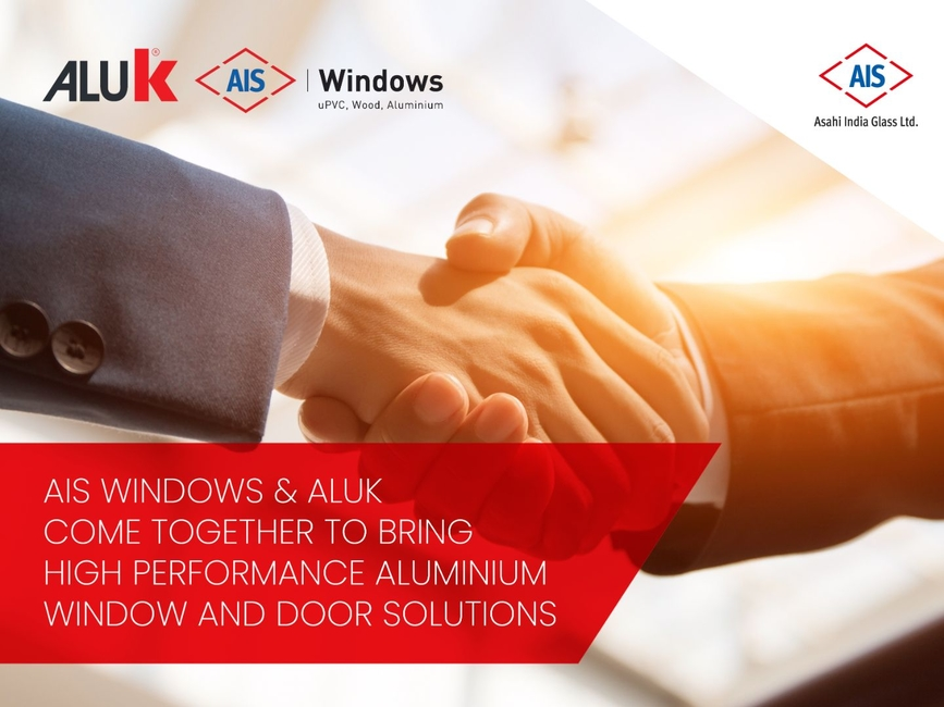 AluK, Aluminium window and door systems, AIS Windows, Asahi India Glass, Architectural glass value chains